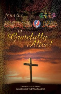From the Grateful Dead to Gratefully Alive!